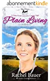 Plain Living: The Diary Part One (A Lines from Lancaster County Saga Book 1) (English Edition)