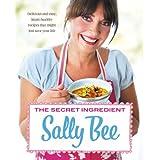 The Secret Ingredientby Sally Bee