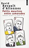 echange, troc David Revault d'Allonnes - Petits meurtres entre camarades : Enquête secrète au coeur du PS