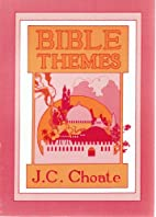 Bible themes by J. C. Choate