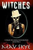 img - for Witches: A Horror Short Story Collection (3 Tales to Chill Your Bones Book 2) book / textbook / text book