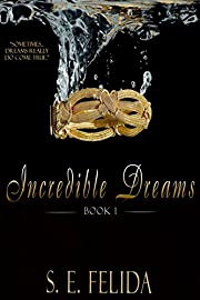 Incredible Dreams (Incredible Dreams Series Book 1)