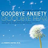 The Calming Collection-Goodbye Anxiety, Goodbye Fear-of flying, driving, doctors, dentists, social situations, confrontations, public speaking, relationships, and everything else **Guided Meditation and Hypnosis CD