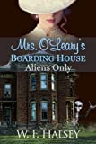 Mrs. O'Learys Boarding House: Aliens Only