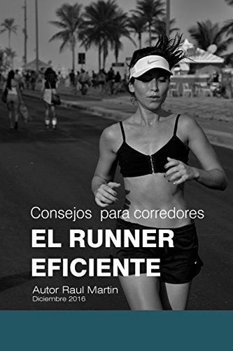 Consejos  para corredores EL RUNNER EFICIENTE