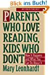 Parents Who Love Reading, Kids Who Do...