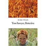 Tom Sawyer Detective (Hesperus Classics)by Mark Twain