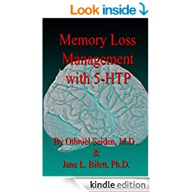 Memory Loss Management with 5-HTP (5-HTP book Book 3)