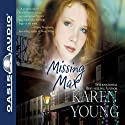 Missing Max: A Novel (       UNABRIDGED) by Karen Young Narrated by Laural Merlington