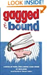 Gagged and Bound: A book of puns, one...