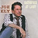 echange, troc Joe Ely - Satisfied at Last