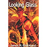 Looking Glass ~ James R. Strickland