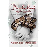 The Brotherhood of the Snake (The Glass Wall #2)