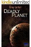 Deadly Planet (Logan Ryvenbark's Saga Book 2)