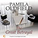 The Great Betrayal Audiobook by Pamela Oldfield Narrated by Patience Tomlinson