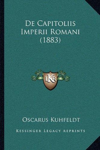 de Capitoliis Imperii Romani (1883)