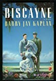 Biscayne (0671625357) by Kaplan, Barry