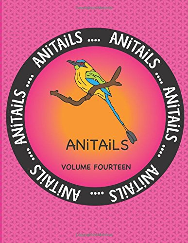 anitails-volume-fourteen-learn-about-the-blue-crowned-motmot-giant-barracuda-rothschild-giraffeblack