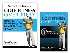 Golf Fitness Over Fifty Performance Package by Sean Cochran Enterprises