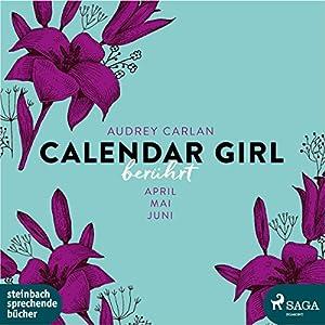 Berührt (Calendar Girl 4 - 6)