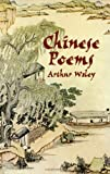 Chinese Poems (0486411028) by Waley, Arthur