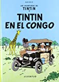 Tintin en el congo/ Tintin in the Jungle (Las Aventuras De Tintin) (Spanish Edition)