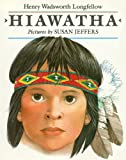 Hiawatha (080370013X) by Longfellow, Henry Wadsworth