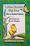 Little Chick's Big Day (An Early I Can Read Book) (006023668X) by Mary DeBall Kwitz