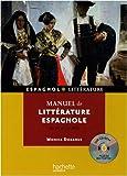 Manuel de littérature espagnole : Du XIIe au XXIe siècle (1CD audio)