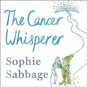 The Cancer Whisperer Audiobook