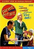 echange, troc Pascal Petiot, Maud Fandre - Parent enfant face à face de 7 à 12 ans : Le premier cahier de vacances interactif !