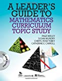 Page D. Keeley A Leader's Guide to Mathematics Curriculum Topic Study