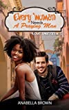 BWWM: Every Woman needs a Praying Man (A Christian African American Romance) (Multicultural and Interracial Romance, Book 1) (Love Tales series)