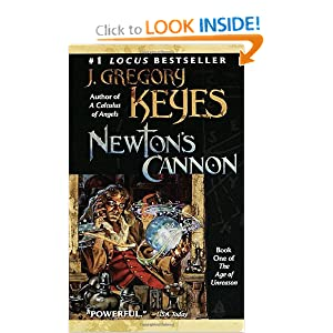 Newton's Cannon (The Age of Unreason, Book 1) by J. Gregory Keyes