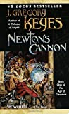 Newton's Cannon (0345433785) by Keyes, Greg