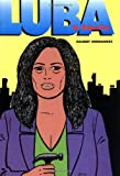 Gilbert Hernandez Love And Rockets: Luba in America v. 19 (The Luba Trilogy)