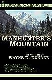 Manhunter's Mountain (Cash Laramie & Gideon Miles Series Book 4)