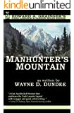 Manhunter's Mountain (Cash Laramie & Gideon Miles Series Book 4)