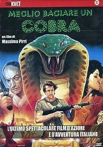 Meglio Baciare Un Cobra [Italia] [DVD]