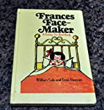 Frances Face-maker;: A going-to-bed book