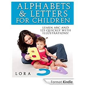 Alphabets and Numbers for Children: Learn ABC and 123 quickly using Illustrations (English Edition)