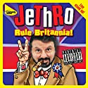 Rule Britannia Performance by  JeThRo