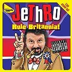 Rule Britannia |  JeThRo