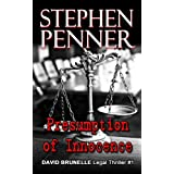 Presumption of Innocence (David Brunelle Legal Thriller #1) ~ Stephen Penner