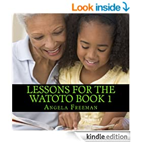 Lessons For The Watoto Book 1 (Black Books For Black Children)