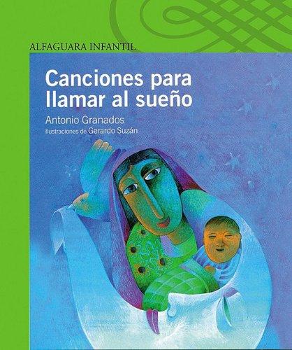 Canciones Para Llamar Al Sueno (Poetry, Riddles, Rhymes and Songs) (Spanish Edition)