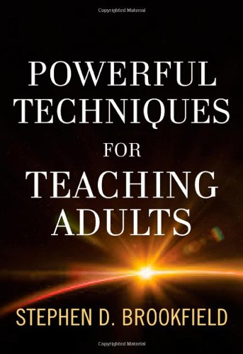 Powerful Techniques for Teaching Adults (Jossey Bass: Adult & Continuing Education)