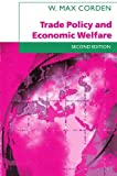 img - for By W. Max Corden Trade Policy and Economic Welfare (2nd Second Edition) [Paperback] book / textbook / text book