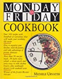 Monday-to-Friday Cookbook (1563057484) by Urvater, Michele