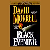 Black Evening (Unabridged Selections) | [David Morrell]